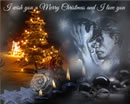 I wish you a Merry Christmas and I love you